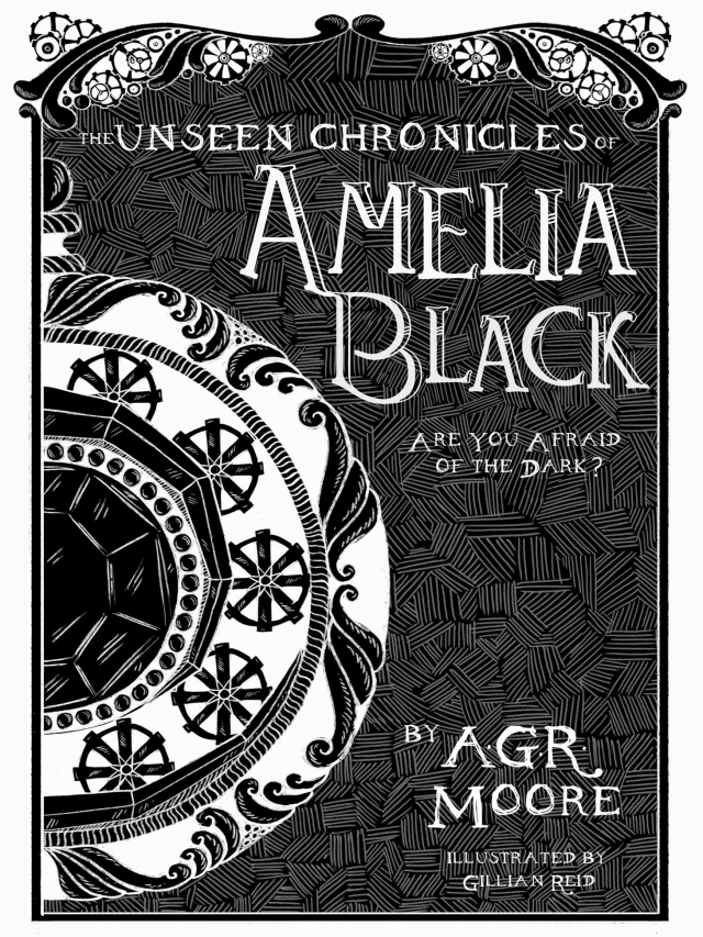 The Unseen Chronicles of Amelia Black - artwork by Gillian Reid